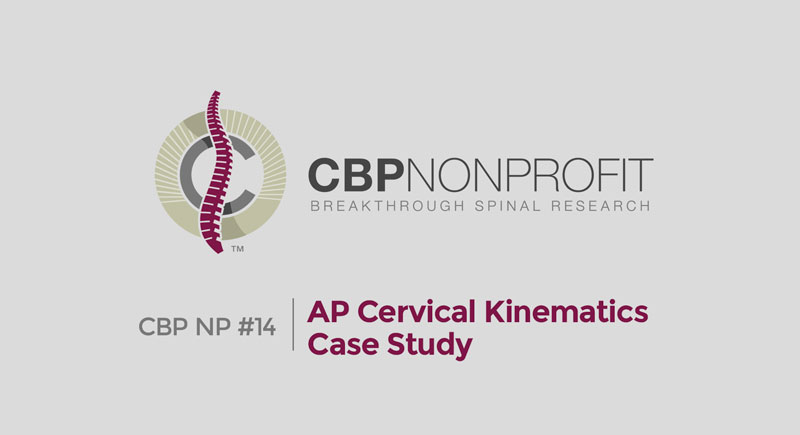 CBP NP #14: AP Cervical Kinematics Case Study