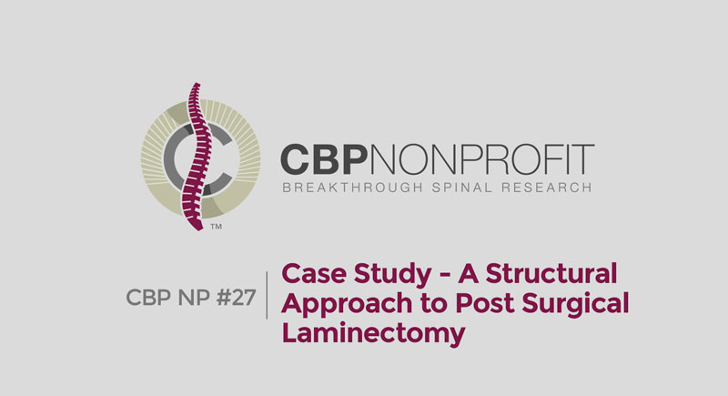 CBP NP #27 Case Study - A Structural Approach to Post Surgical Laminectomy